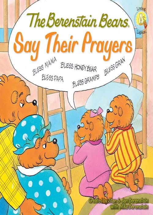 The Berenstain Bears Say Their Prayers Living Lights