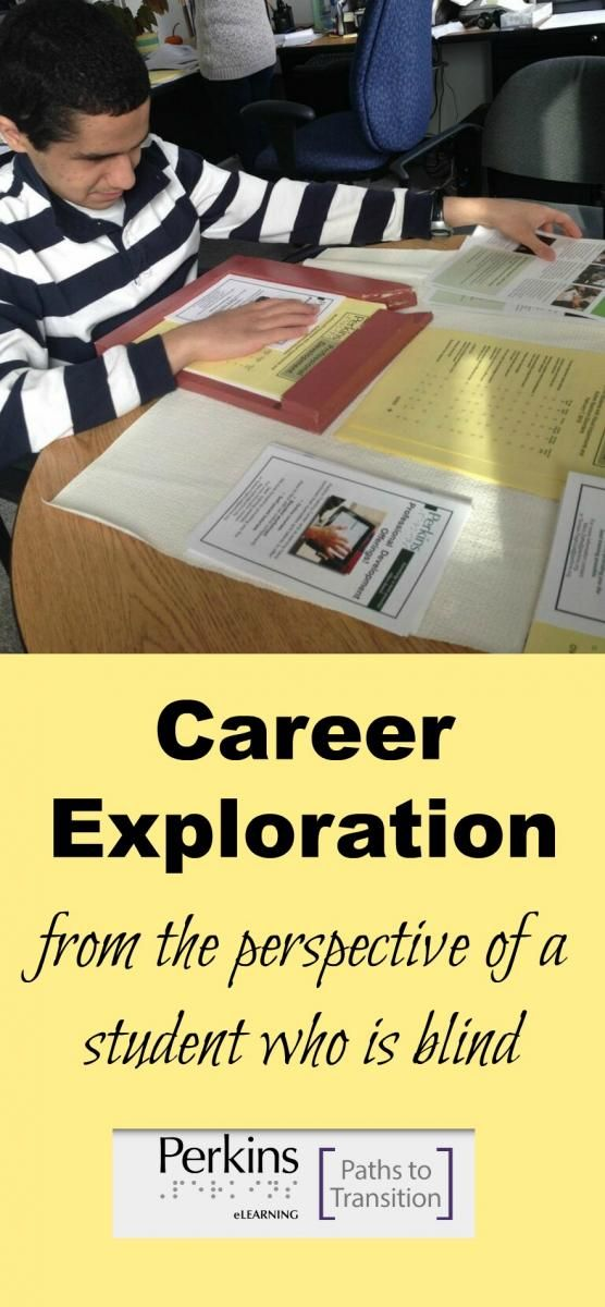 Career exploration from the perspective of a student who is blind