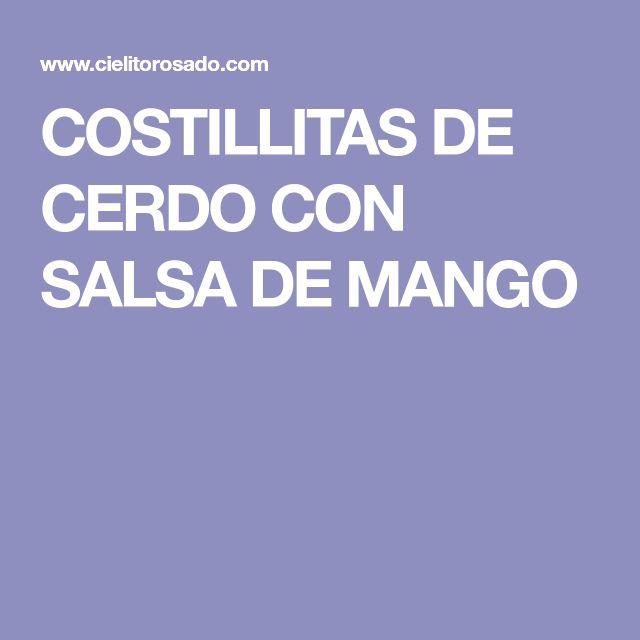 COSTILLITAS DE CERDO CON SALSA DE MANGO