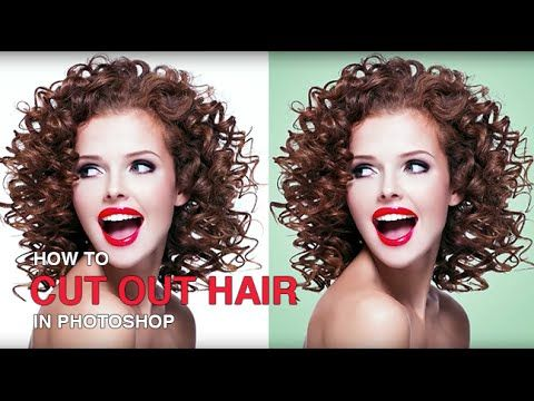 This Is How To Cut Out Hair In Photoshop – Easy & Effective | SLR Lounge