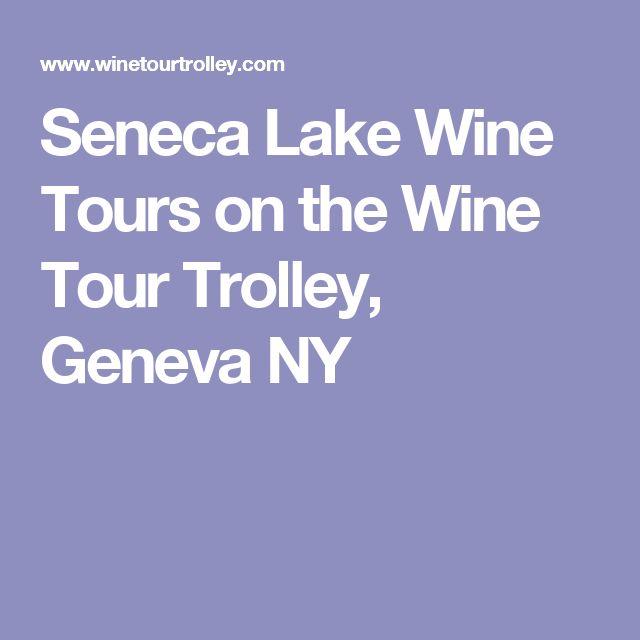 Seneca Lake Wine Tours on the Wine Tour Trolley, Geneva NY