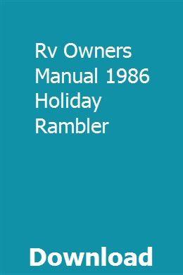 Rv Owners Manual 1986 Holiday Rambler pdf herunterladen – Naloxi