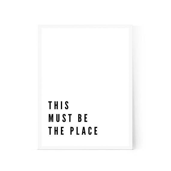 This Must Be The Place Print Movie Quote Print Scandinavian Etsy In 2021 Movie Quote Prints Quote Posters Word Wall Art