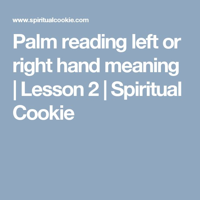 Palm reading left or right hand meaning | Lesson 2 | Spiritual Cookie