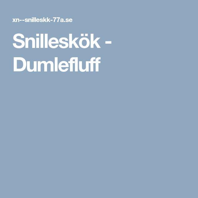 Snilleskök - Dumlefluff