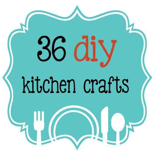 36 diy kitchen crafts