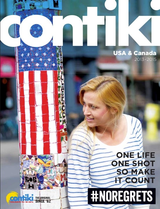 Contiki - USA & Canada 2013-15 Brochure. Tours for the 18-35's
