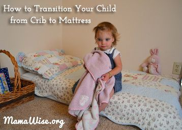 MamaWise.org  Transitioning your toddler to a mattress from their baby crib doesn't have to be traumatic- it can actually be quite fun! We have successfully transitioned all 4 of our children with this method.  When your toddler is about 15 months old, put a mattress in their room. Introduce the new bed slowly and do more and more activities on it as the days go by...follow the link to read more!