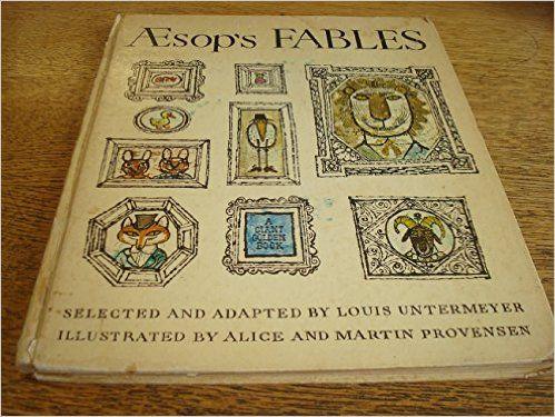 Aesop's Fables: Amazon.co.uk: Aesop, Louis Untermeyer, A & M Provensen: 9780601070176: Books
