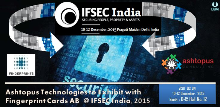 #IFSEC #India bring new age of security events get the flow of new Generation of #biometric #security #solutions events. Meet us at #FPC & #Ashtopus Booth number D-15 Hall No: 12, 10-12 December 2015 at Pragati Maidan Delhi,