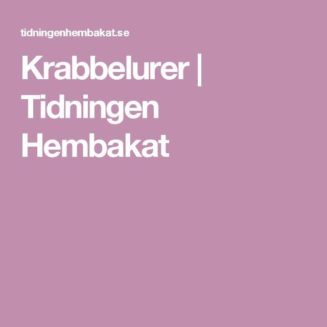 Krabbelurer | Tidningen Hembakat