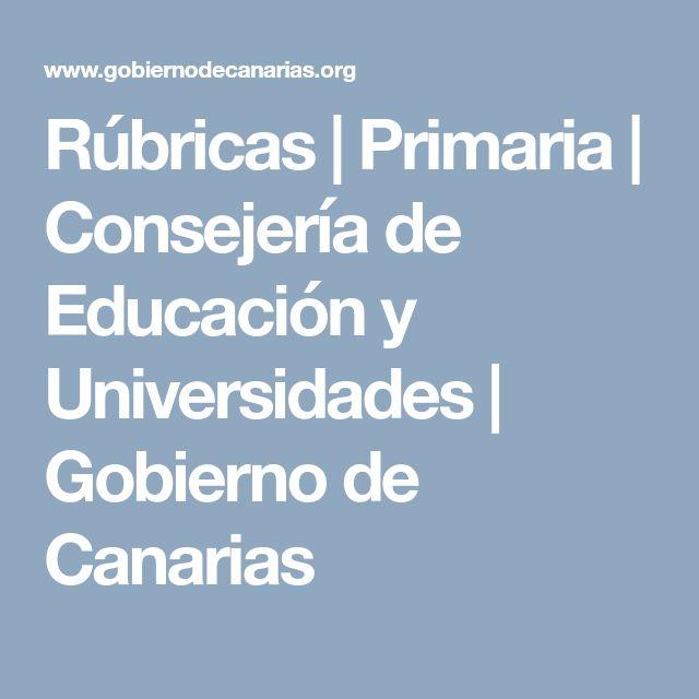 Rúbricas | Primaria | Consejería de Educación y Universidades | Gobierno de Canarias