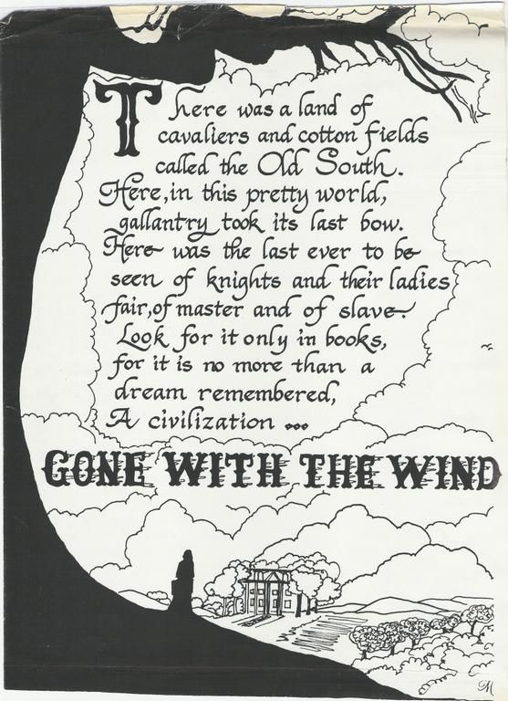 """""""...Look for it only in books, for it is no more than a dream remembered, A civilization...Gone With The Wind"""""""