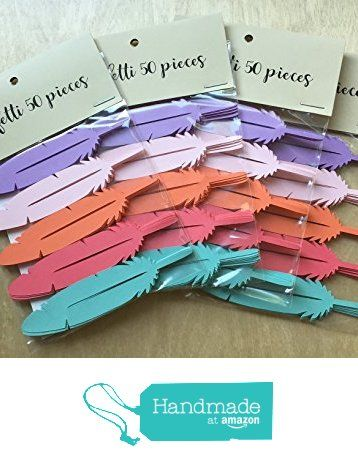 "Cardstock Feather Confetti - 3.6"" long die cut cardstock confetti - 50 Pieces - Coral Pink Lila Aqua Orange from DearOliva https://www.amazon.com/dp/B01M0QR2NF/ref=hnd_sw_r_pi_dp_gv9byb39KJBRC #handmadeatamazon"