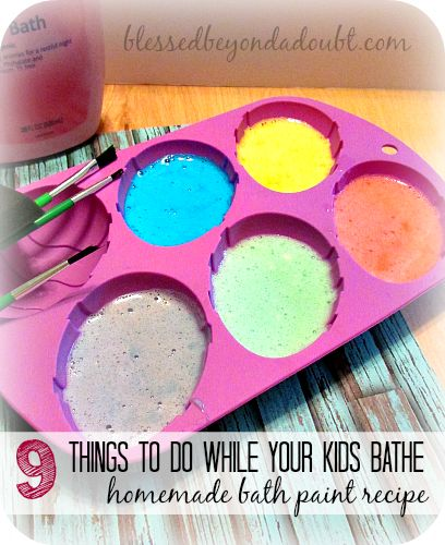 9 Things to do while your Kids are playing with Homemade Bath Paints!
