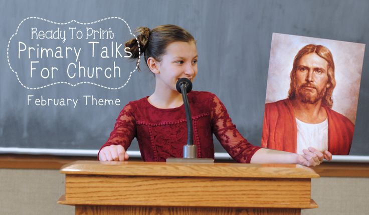Printable Primary Talks - February 2018 Theme (she: Adelle)
