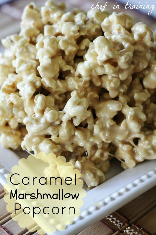 Caramel Marshmallow Popcorn. This would be fun for movie night!
