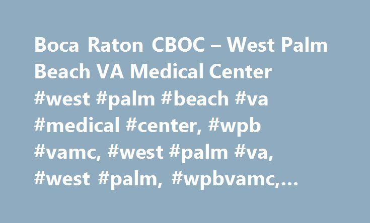Boca Raton CBOC – West Palm Beach VA Medical Center #west #palm #beach #va #medical #center, #wpb #vamc, #west #palm #va, #west #palm, #wpbvamc, #wpb http://virginia-beach.nef2.com/boca-raton-cboc-west-palm-beach-va-medical-center-west-palm-beach-va-medical-center-wpb-vamc-west-palm-va-west-palm-wpbvamc-wpb/  # West Palm Beach VA Medical Center Driving Directions From Interstate 95 (I95) North or South From I-95, take exit 45 onto Glades Road and head East to NW 7th Avenue. Turn right onto…