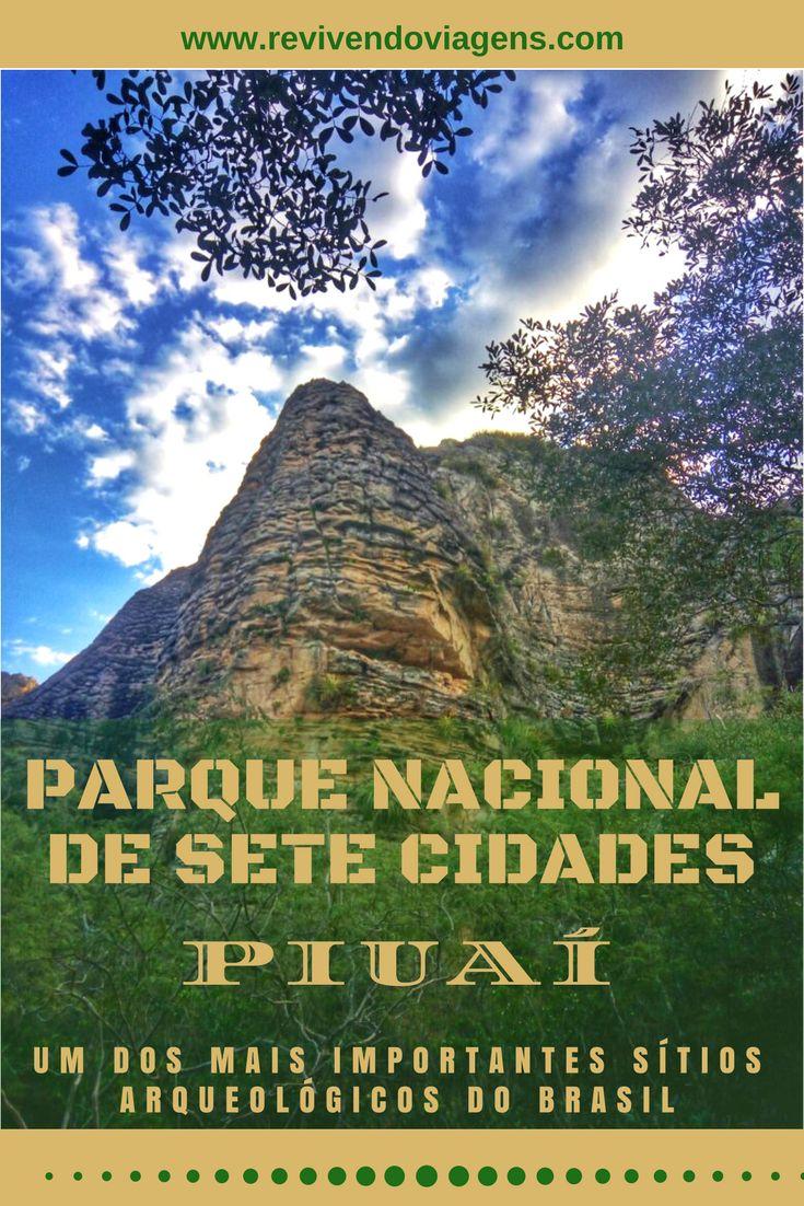 O Parque Nacional de Sete Cidades, localizado no Estado do Piauí, guarda um dos sítios arqueológicos mais importantes do Brasil.