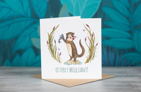 Otter Greeting Card - 'Otterly Brilliant!' by PaperVeilStationery now at https://ift.tt/2Iznbf7