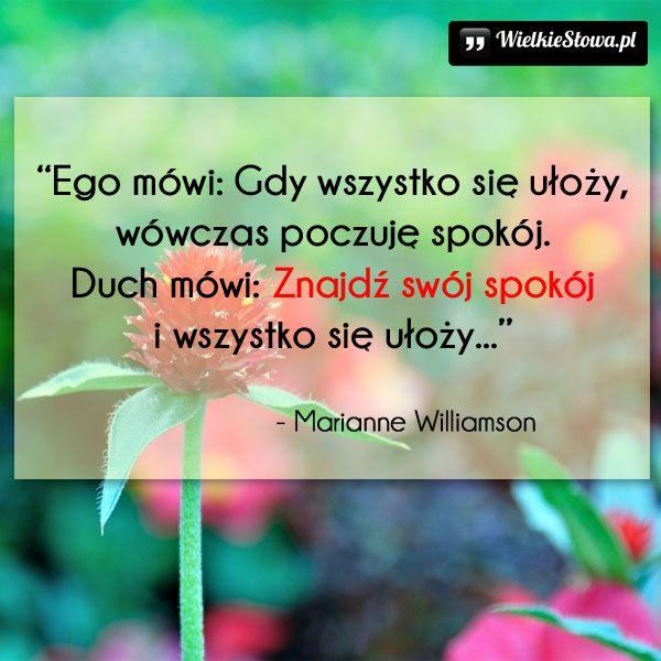 Znajdź swój spokój... #Williamson-Marianne,  #Dusza, #Spokój