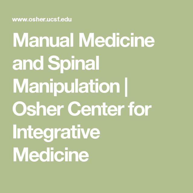 Manual Medicine and Spinal Manipulation | Osher Center for Integrative Medicine