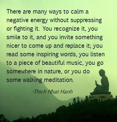 Calming negative energy #quote #Thich_Nhat_Hanh #myt