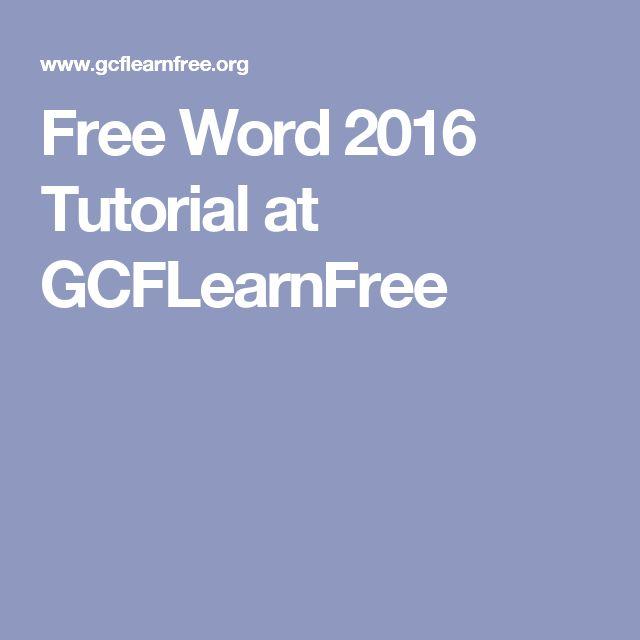 Free Word 2016 Tutorial at GCFLearnFree