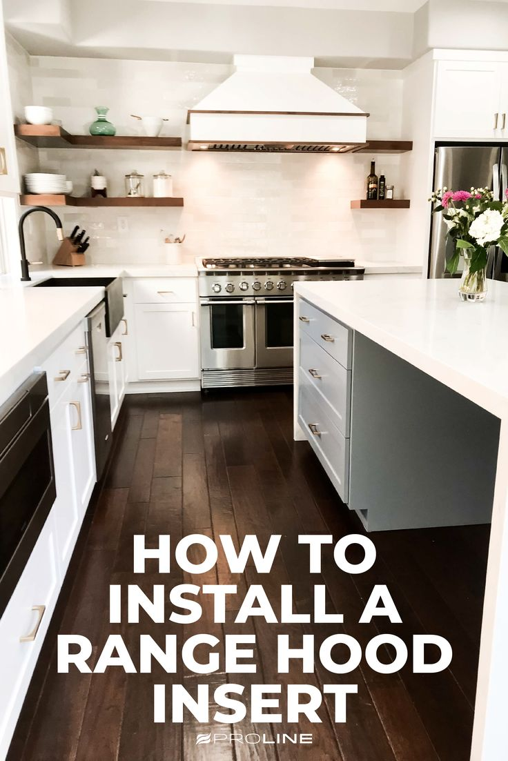 How to install a range hood insert in 4 easy steps in 2020