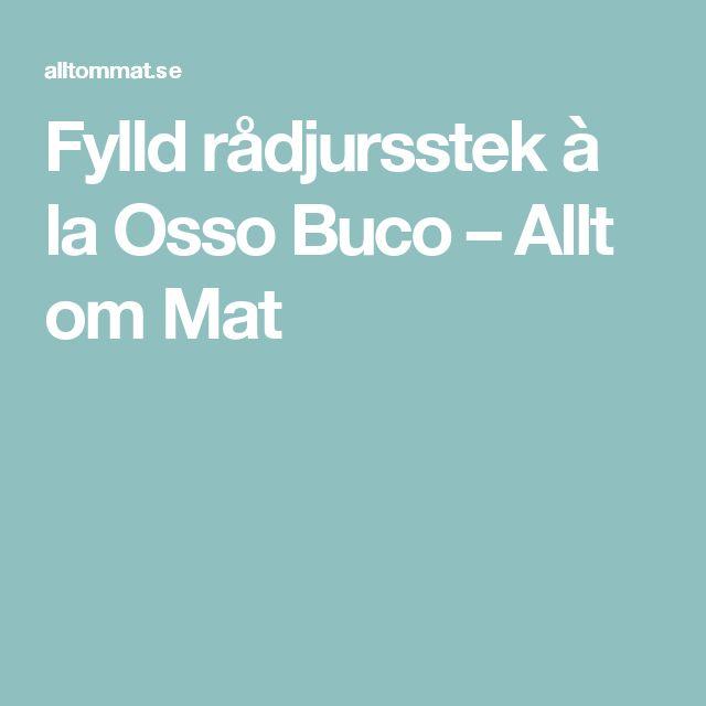 Fylld rådjursstek à la Osso Buco – Allt om Mat