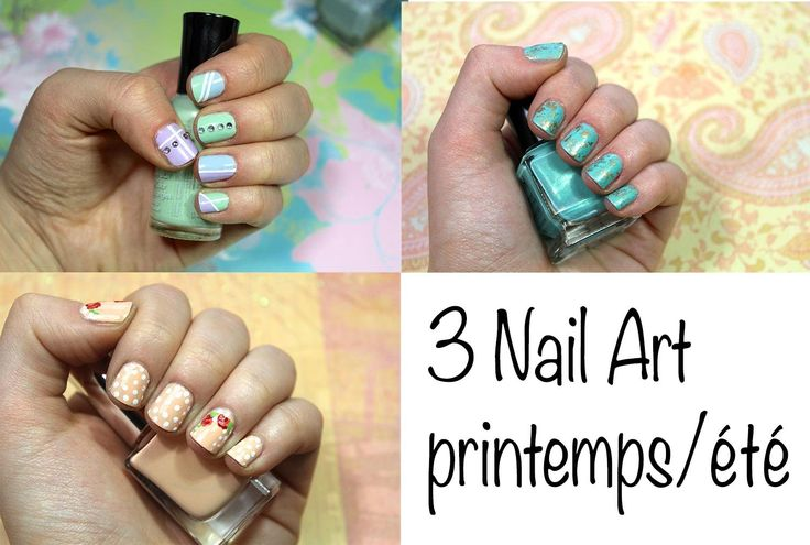 3 idées Nail Art pour le printemps/été