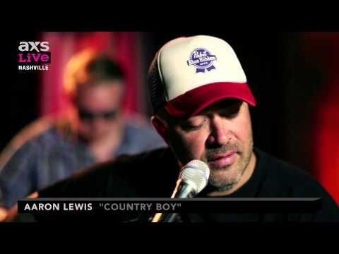 """▶ Aaron Lewis Performs """"Country Boy"""" on AXS Live - YouTube - Love this song.  From Staind to country, he has a great voice."""