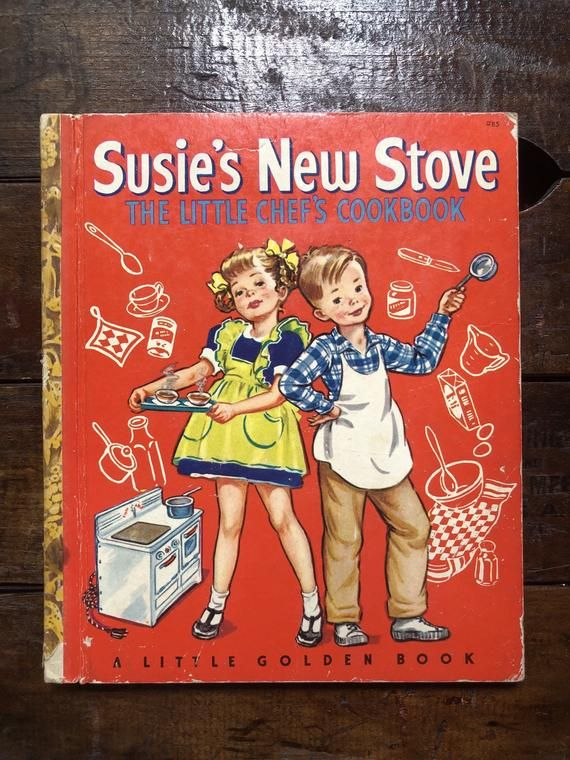 """Susie's New Stove – The Little Chef's Cookbook ~ Little Golden Book, First Edition """"A"""" ~ Pictures b"""