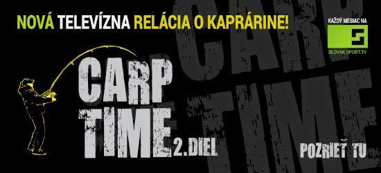 Rybárik Poprad: Nová televízna kaprová relácia Carp Time!! Všetky diely si môžte pozrieť aj na našej stránke www.rybarikpp.sk