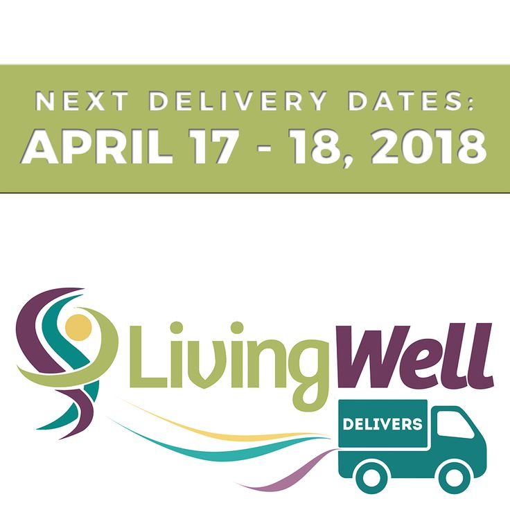 LivingWell Delivers COMING TO A CHURCH NEAR YOU. Next Delivery Dates: April 17-18, 2018. For more information please visit our website at www.livingwellabc.com/delivers #LivingWell #Delivery