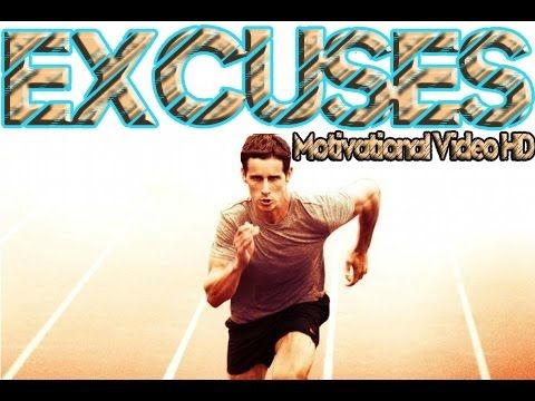 EXCUSES  Motivational Video 2016 ᴴᴰ http://youtu.be/_yhzYPqfiSs