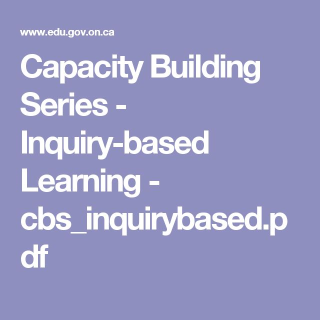 Capacity Building Series - Inquiry-based Learning - cbs_inquirybased.pdf
