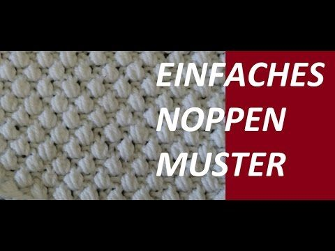 Stricken - Noppenmuster Pinboard - Veronika Hug - YouTube