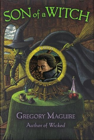 Son of a Witch (The Wicked Years #2) by Gregory Maguire
