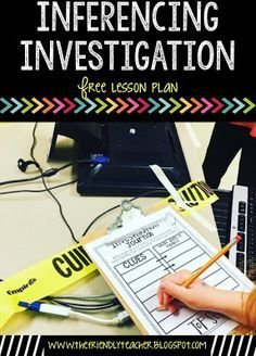 Teaching inferencing through an investigation makes the idea stick in the minds of your students! Grab this lesson plan for free here!