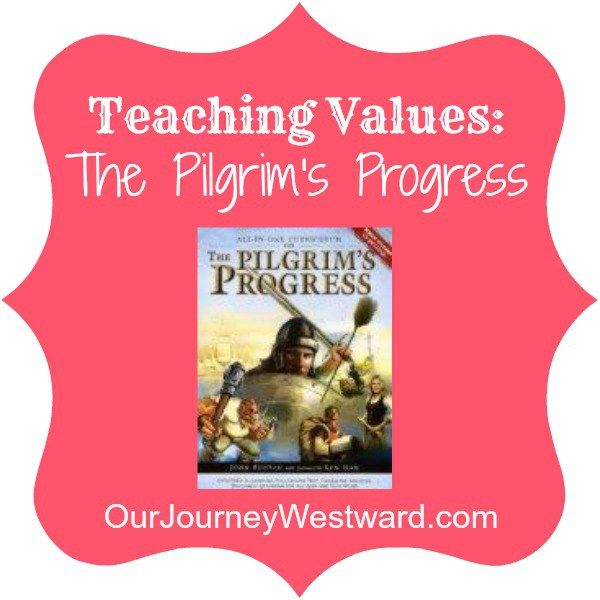 Teaching Values Using The Pilgrim's Progress. Our family used this book to help us study through Pilgrim's Progress and it was great! So helpful and fun to do.