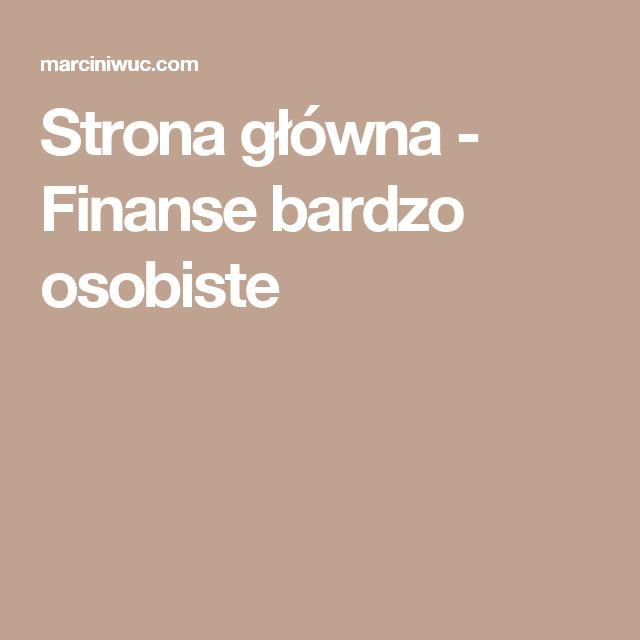 Strona główna - Finanse bardzo osobiste