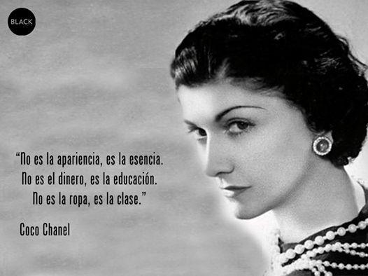 """""""No es la apariencia, es la esencia. No es el dinero, es la educación. No es la ropa, es la clase""""#citáscelebres #cocochanel"""
