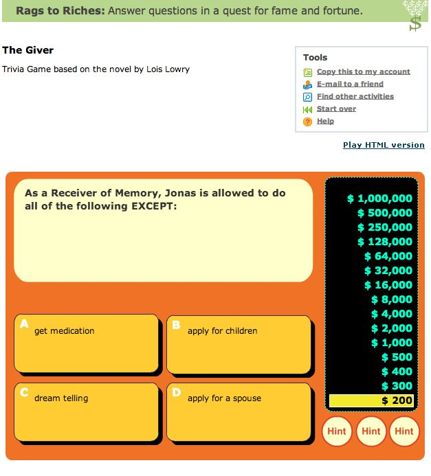 "Play this fun ""Rags to Riches"" game from quia.com  It's much like ""Who Wants to be a Millionaire""."