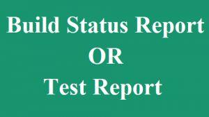 <b>Build Status Report</b>