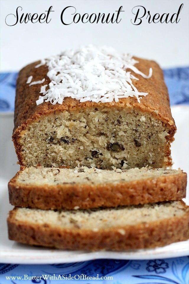 10 best food the really schmecks images on pinterest kitchens sweet coconut bread is made with buttermilk coconut and pecans for a moist slice forumfinder Images