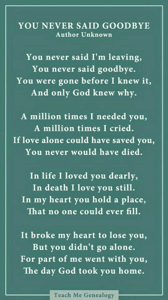 Miss You So Much Goodbye Poem Grief Quotes Poems