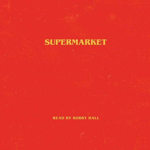 Free download Supermarket (Unabridged) By Bobby Hall