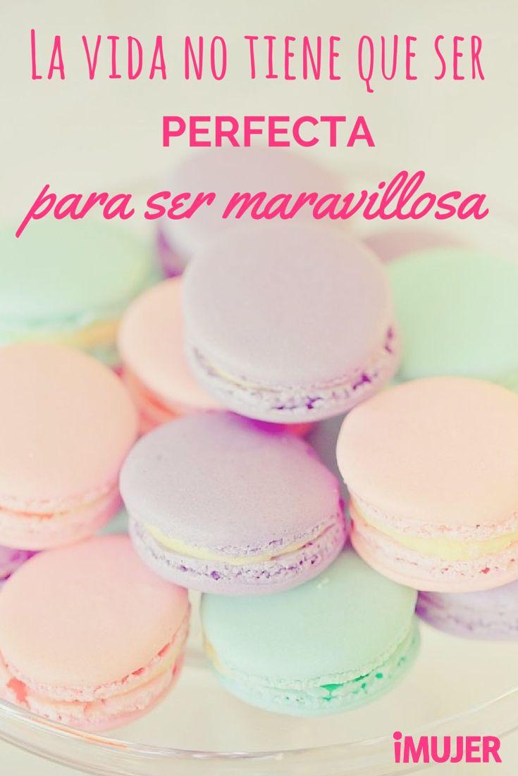 La #vida no tiene que ser perfecta para ser maravillosa... #frases