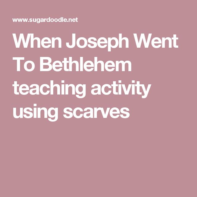 When Joseph Went To Bethlehem teaching activity using scarves